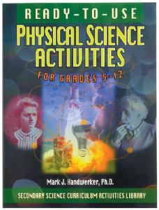 Ready-To-Use Physical Science Activities for Grades 5–12