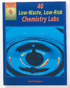 40 Low-Waste, Low-Risk Chemistry Labs