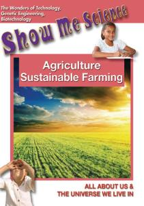 Show Me Science Agriculture - Sustainable Farming