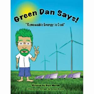 "Green Dan Says! ""Renewable Energy is Cool"" Book"