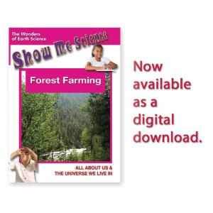 Show Me Science: Forest Farming