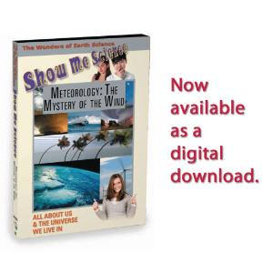 Show Me Science Earth Science - Meteorology:The Mystery of the Wind