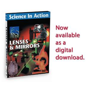 Science in Action: Science & Technology - Lenses & Mirrors