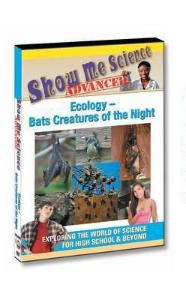 Show Me Science: Ecology–Bats Creatures of the Night Video